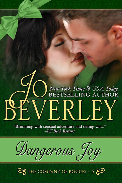 Dangerous Joy (The Company of Rogues Series, Book 5), Jo Beverley