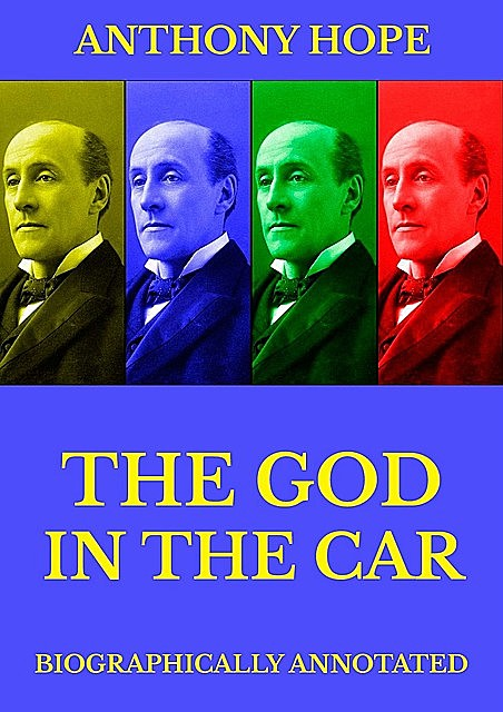 The God in the Car, Anthony Hope