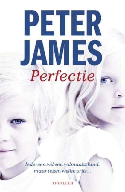Perfectie, Peter James
