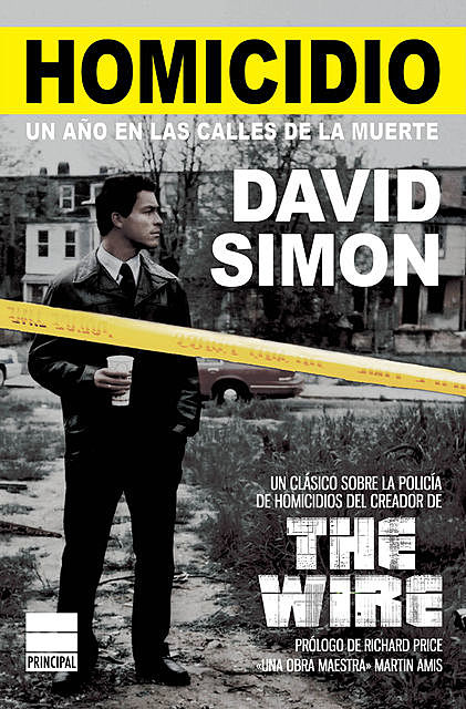 Homicidio, David Simon