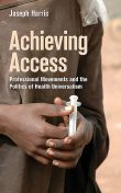 Achieving Access, Joseph Harris