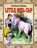 Little Red-Cap: Illustrated, Brothers Grimm