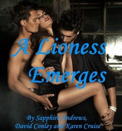 A Lioness Emerges, Sapphire Andrews