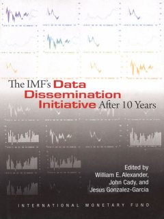 The IMF's Data Dissemination Initiative After Ten Years, William Alexander