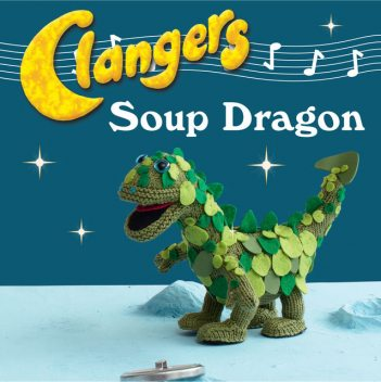 Clangers: Make Your Very Own Soup Dragon, Carol Meldrum