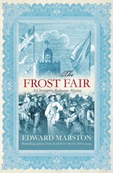 The Frost Fair, Edward Marston
