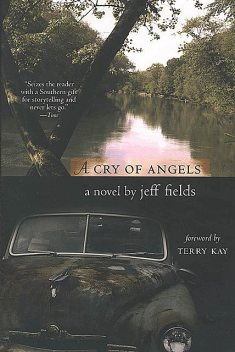 A Cry of Angels, Jeff Fields