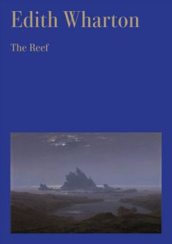 The Reef, Edith Wharton