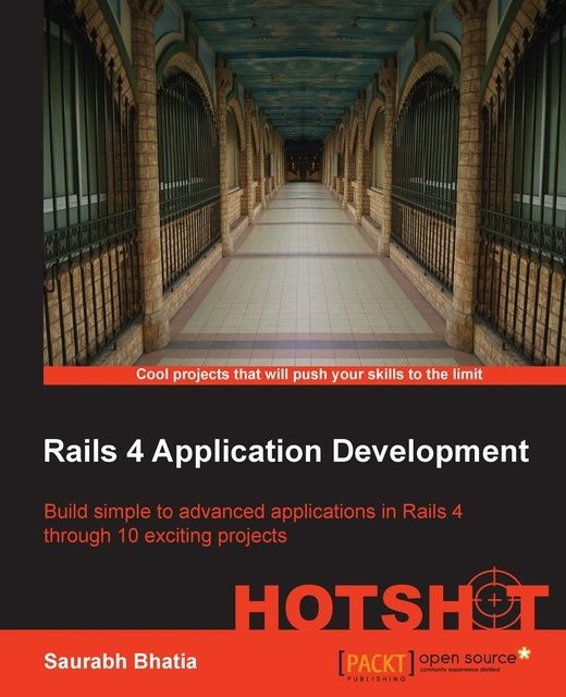 Rails 4 Application Development HOTSHOT,
