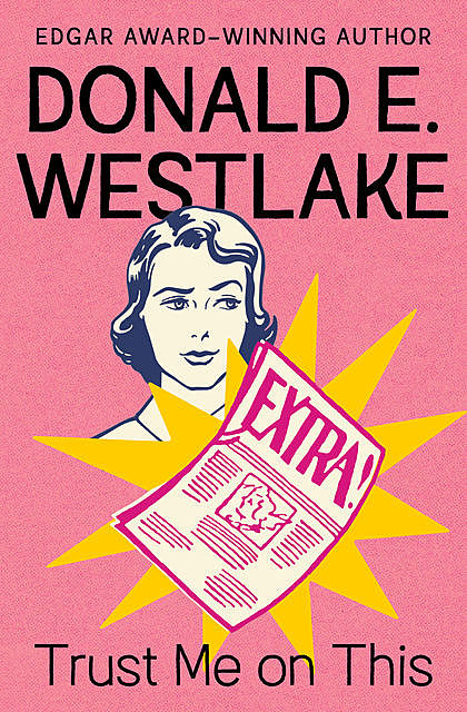 Trust Me on This, Donald Westlake