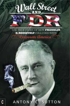 Wall Street and FDR, Antony Sutton