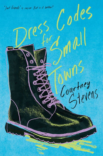 Dress Codes for Small Towns, Courtney Stevens
