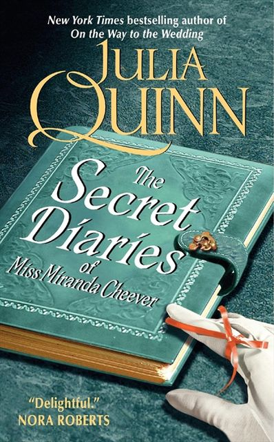 The Secret Diaries of Miss Miranda Cheever, Julia Quinn