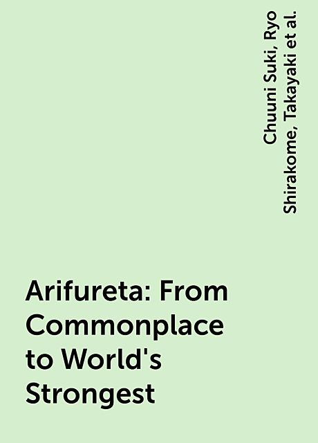 Arifureta: From Commonplace to World's Strongest, Chuuni Suki, Takayaki, Ryo Shirakome, たかやKi, 厨二好き, 白米良