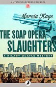 The Soap Opera Slaughters, Marvin Kaye