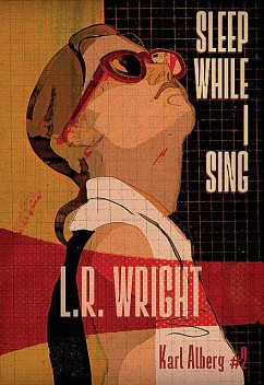 Sleep While I Sing, L.R. Wright