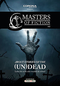 Masters of Fiction 2: About Stories of the (Un)Dead - Lebst du noch oder wankst du schon, Eric Zerm, Elias Albrecht