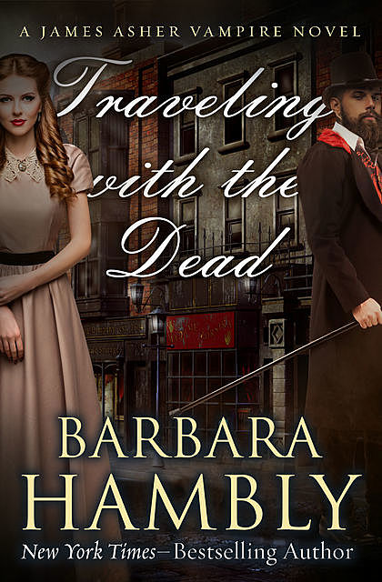TRAVELING WITH THE DEAD, Barbara Hambly