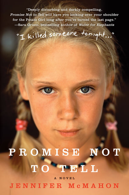 Promise Not to Tell, Jennifer Mcmahon