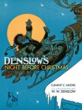 Denslow's Night Before Christmas, Clement Clarke Moore, W.W.Denslow