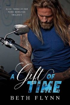 A Gift of Time (The Nine Minutes Trilogy Book 3), Beth Flynn