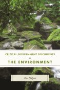 Critical Government Documents on the Environment, Don Philpott