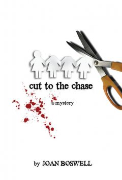 Cut to the Chase, Joan Boswell