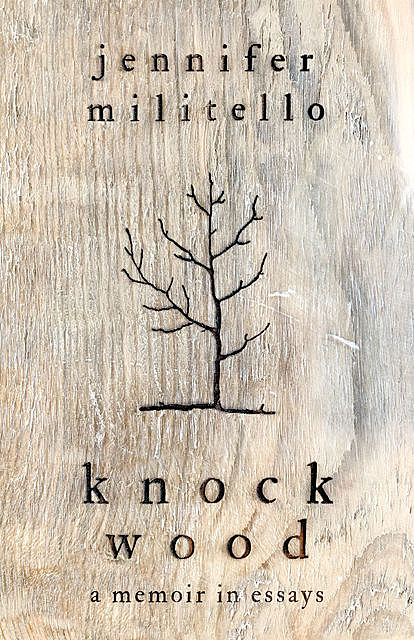 Knock Wood, Jennifer Militello