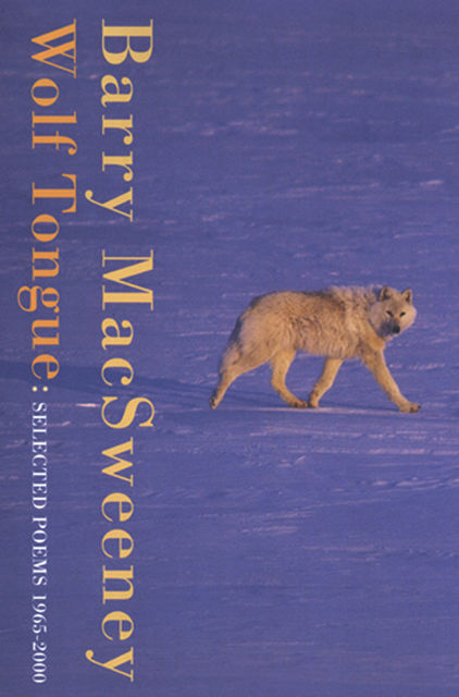 Wolf Tongue, Barry MacSweeney