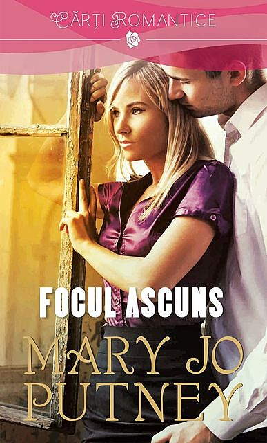 Focul ascuns, Mary Jo Putney