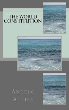 The World Constitution, Angelo Aulisa