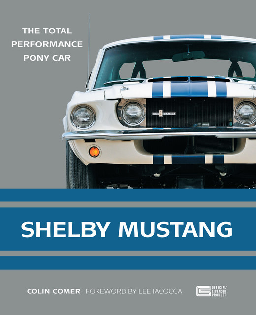 Shelby Mustang, Colin Comer