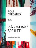 Gå om bag spejlet, Rolf Gjedsted