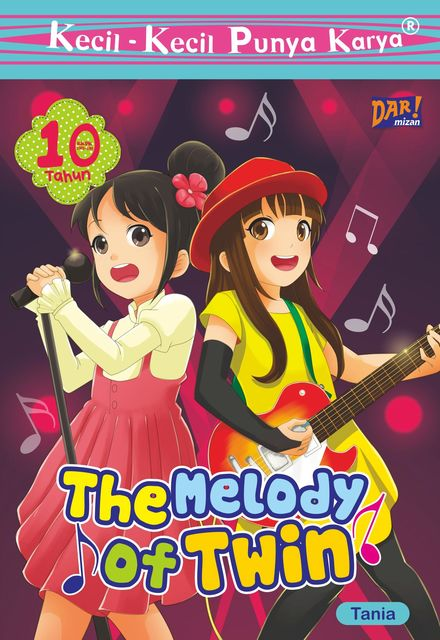 THE MELODY OF TWIN, Intania Lathifah Kirana
