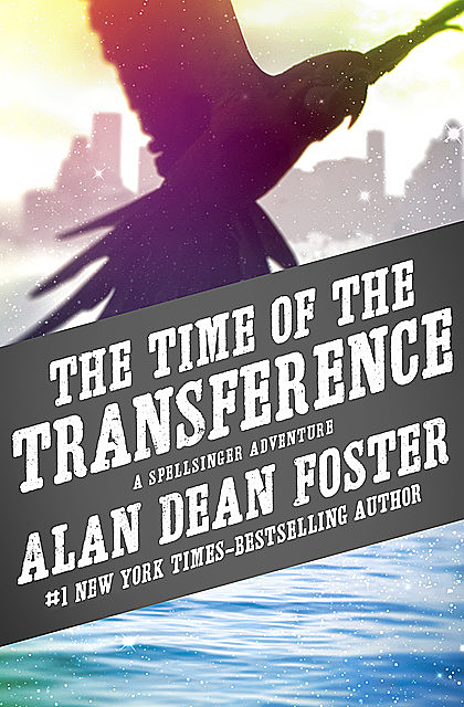The Time of the Transference, Alan Dean Foster