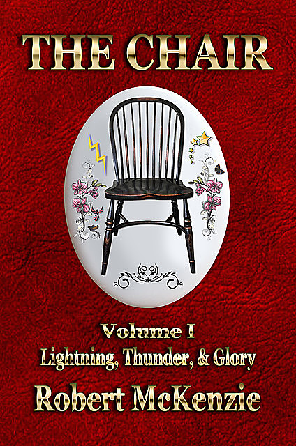 The Chair: Volume I, Robert McKenzie