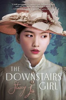 The Downstairs Girl, Stacey Lee