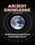 Ancient Knowledge, George Curtis