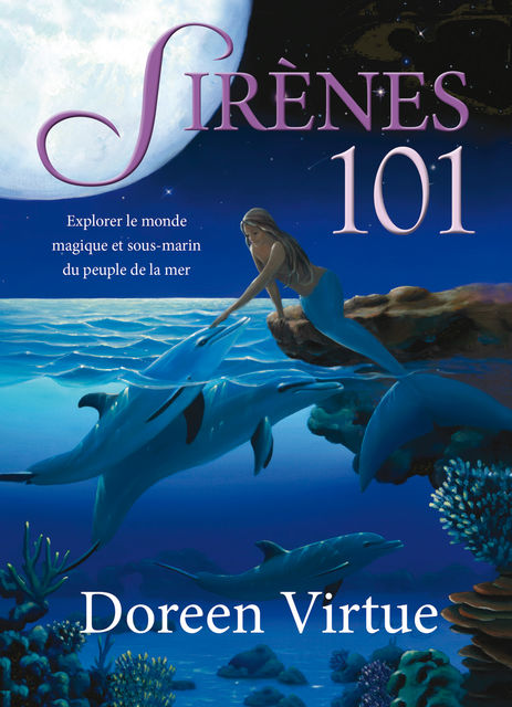 Sirènes 101, Doreen Virtue