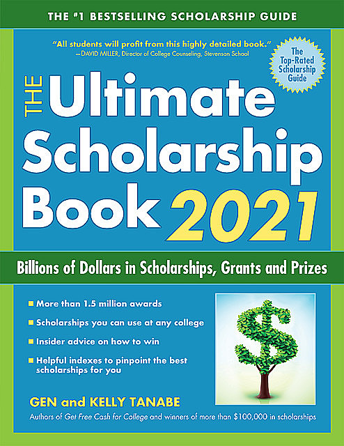 The Ultimate Scholarship Book 2021, Gen Tanabe, Kelly Tanabe