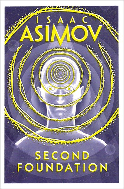Second Foundation, Isaac Asimov