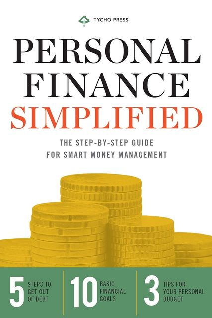 Personal Finance Simplified, Tycho Press