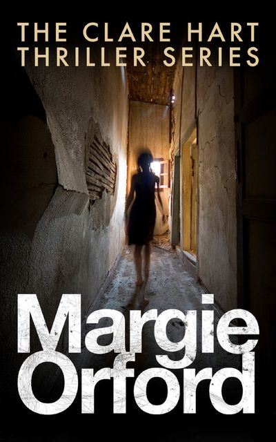 The Clare Hart Thriller Series, Margie Orford