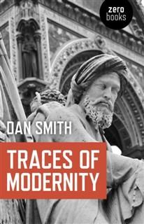 Traces of Modernity, Dan Smith
