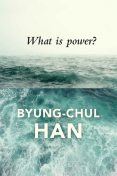 What Is Power, Han, BYUNG-CHUL.