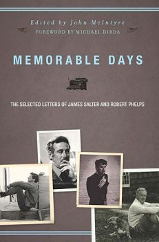 Memorable Days, James Salter, Robert Phelps