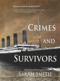 Crimes and Survivors, Sarah Louise Smith
