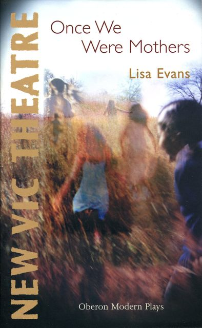 Once We Were Mothers, Lisa Evans