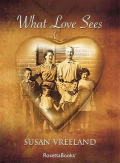 What Love Sees, Susan Vreeland