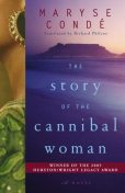 The Story of the Cannibal Woman, Maryse Condé